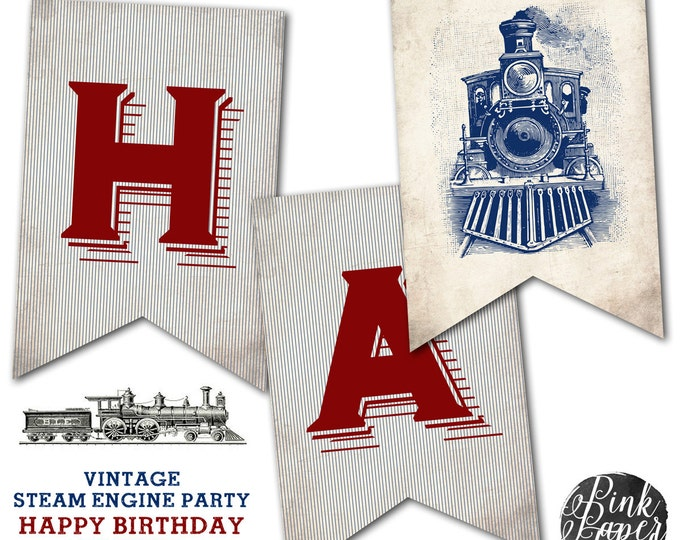 Steam Engine Party, Vintage Train, Happy Birthday Banner, Instant Download, Print Your Own