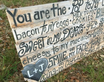 "You are the peanut butter to my jelly you are the pop to my corn you are the Reclaimed Barn wood big Sign Custom order your colors 40"" inche"