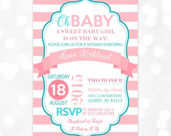 Pink and Teal Baby Shower Invitation - Girl Baby Shower Invite Pink Stripes It's A Girl Invitation Baby Girl Invite Oh Baby (Item #179)