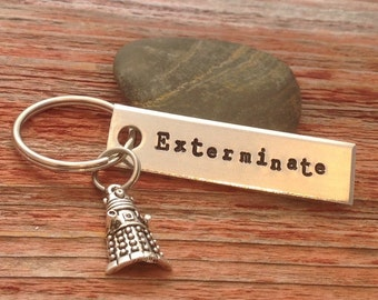 "Dr Who inspired Dalek, ""exterminate"" hand stamped keychain"