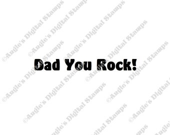 Dad You Rock Quote Digital Stamp Image
