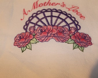 """A Mother's Love"""" embroidery, floursack towel,"""