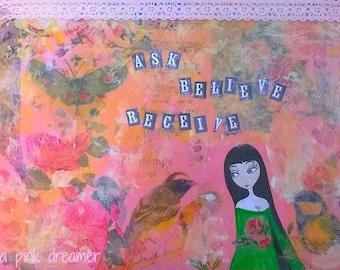 ask-believe-receive/ mixed media art print
