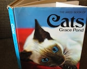 The Arco Book of Cats by Grace Pond, a hardback book with DJ  This is a book for all cat lovers!  Check out the pictures