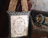 Door Pillow, Handmade, Door Reminders, Gift, Teacher Gift, Inspirational Art
