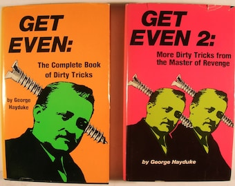 Get Even 1 & Get Even 2 - Dirty Tricks for Revenge - by George Hayduke - for entertainment purposes only - classic vintage books