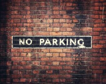 Industrial Decor, No Parking Photo or Canvas Art, London Print, Dorm Room Art, Rustic Red Kitchen Decor, Restaurant Art, Mudroom Art.