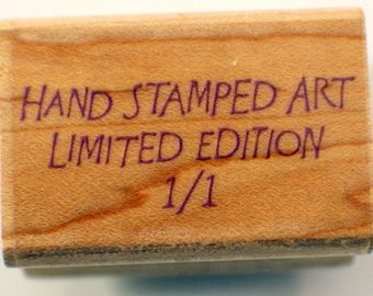 Hand Stamped Art Limited Edition 1/1 Hero Arts Wooden Rubber Stamp