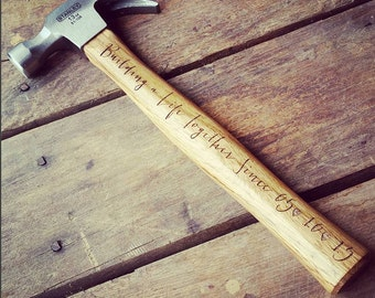 Engraved Hammer Wedding Gift Anniversary Gift Fathers Day Gift Gifts For Him Building A Life Together Hammer Custom Hammer