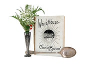1916 Edition White House Cook Book FL Gillette Early 20th Century Cookbook Historical Culinary Arts First Ladies USA