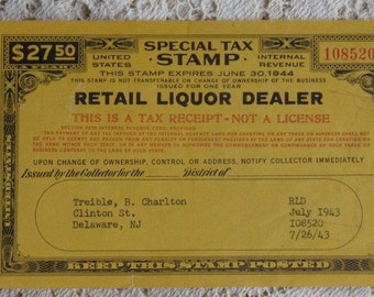 Vintage Tax Stamp Retail Liquor Dealer Delaware, New Jersey July 1943 Internal Revenue Alcohol Tax