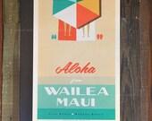 Aloha From Wailea Maui - 12x18 Retro Hawaii Travel Print