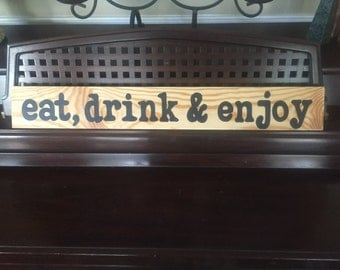 Eat Drink and Enjoy Farmhouse Rustic Sign Plaque Hand Painted Wooden & U Pick Color Great for Back Porch Patio Gathering Room Backyard Pool