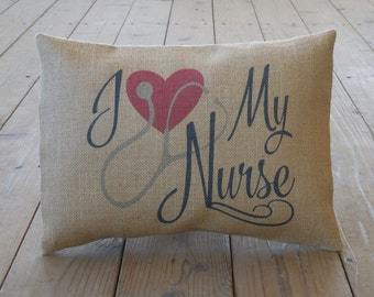 Nurse Burlap Pillow, Thank you gift, Nurse  Appreciation,  INSERT INCLUDED