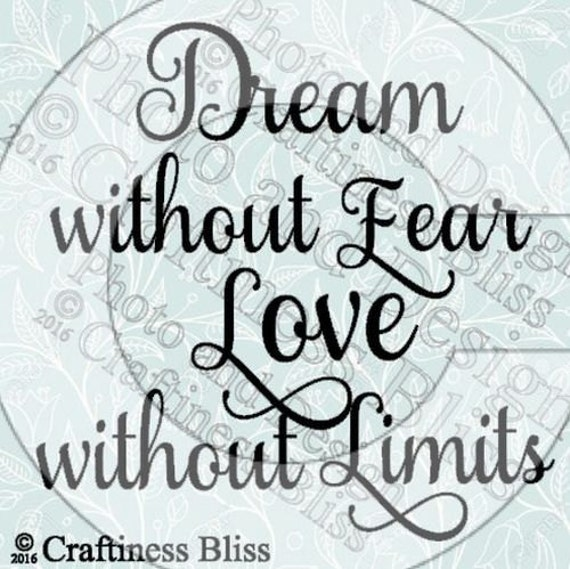 Dream Without Fear Love Without Limits: DIY Dream Without Fear Love Without Limits 6.5 By