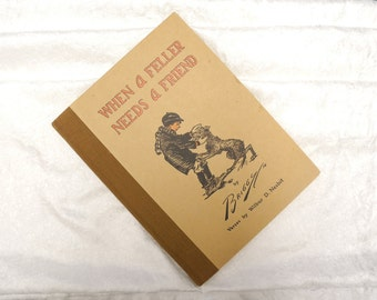 Vintage Children's Books, Rare 1914 Briggs: When a Feller Needs a Friend, Vintage Story Book, Antique Story Book, Vintage Book