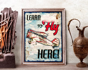 """Learn to Fly Here - vintage style airplane poster print 11x14"""""""