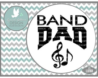 Band Dad Sports SVG LL016 H - Svg - Graphic Design - Cut File - ai, eps, svg, dxf (for Silhouette users), jpg, png