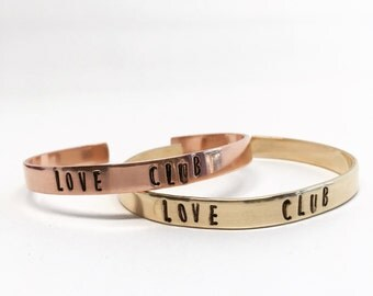 LOVE CLUB Cuff Bracelet - Brass or Copper, Bohemian Word Bangel, Gypsy Festival Stamped Handmade Letter Custom Gift, Boho Monogram, Big Sur