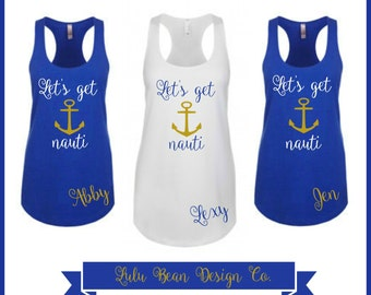 2 Let's Get Nauti Tank Top Perfect for Bachelorette Parties
