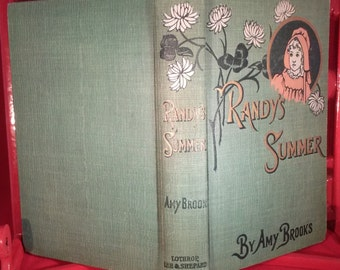 Randy's Summer A Story for Girls By Amy Brooks 1900 First Edition
