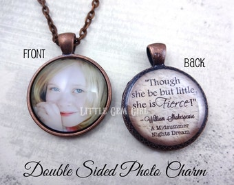 She is Fierce Necklace - Inspirational Jewelry Double Sided Custom Photo & Text Charm - Shakespeare A Midsummer Nights Dream Jewelry