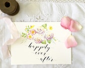"""Wedding Sign 'Happily Ever After' Watercolour & Calligraphy Love Print Reception Sign 5 1/2 x 8"""""""
