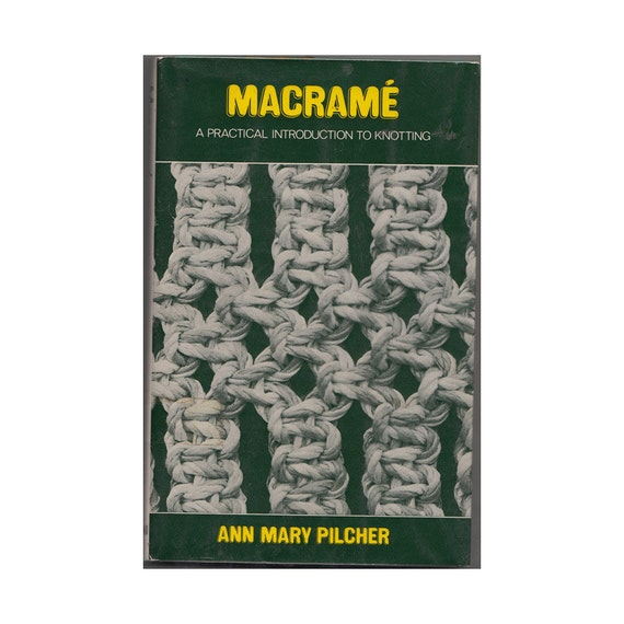 Macrame how to book a practical introduction knotting