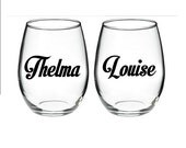 Thelma and Louise Galentine's Day stemless wine glass Set of 2
