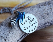 Let your Dreams Soar Necklace / Hand Stamped Necklace / Perfect Valentine's Gift / Pyrene Shell & Sparrow Necklace