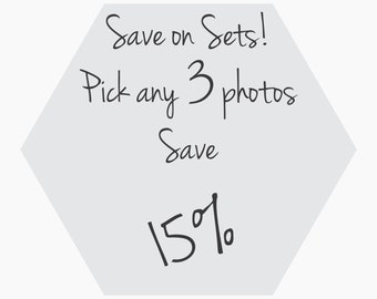 Discount Photography Set | Pick any 3 Photos Save 15% | Save on Sets | Pick 3 | Wall Art | Home Decor | Photo Gift Set