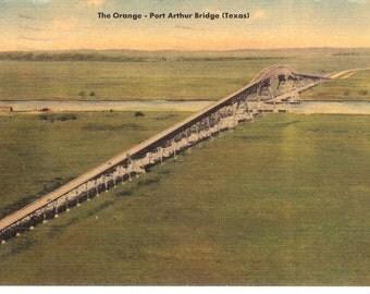 Vintage Linen Postcard...The Orange, Port Arthur Bridge, Texas....Used, 1953...no. 3588