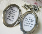Inspirational locket jewelry for mother mommy mom  I'll love you forever I'll like you for always as long as im living my mommy you'll be