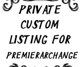 Private listing for PremierArchange