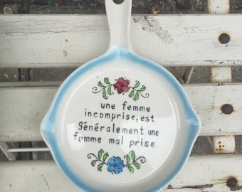 Ceramic Pan with French Saying *Free Shipping*