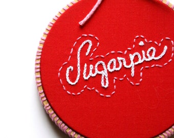 SUGARPIE, Embroidery Hoop Art, Red Pink And White Valentine Art, Small Kitschy Wall Decor