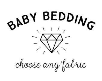 Custom Baby Bedding. Choose Your Own Fabric Combinations. Baby Girl Bedding. Baby Boy Bedding. Custom Baby Bedding. Custom Crib Sheet.