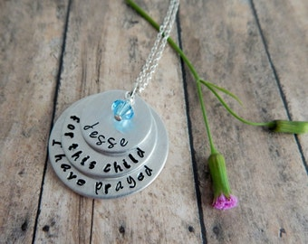 for this child I have prayed - 1 Samuel 1:27 - Hand Stamped Personalized Necklace - New Mom - Adoption - Push Gift - Scripture Jewelry