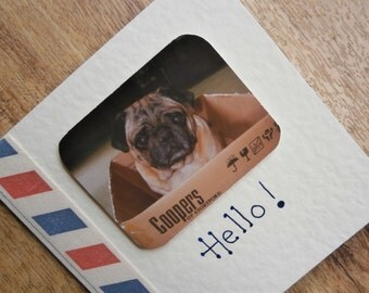 Hello.Pug dog card. Individually handmade card for any occasion