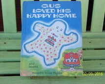 Gus Loved His Happy Home by Jane Thayer, illustrated by Seymour Fleishman,