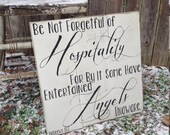 Be not Forgetful of Hospitality for by it Some Have Entertained Angels Unaware Hebrews 13:2 Distressed Square Pallet Style Sign 16.5x16.5