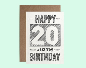 30th Birthday Card - Happy 20 plus 10