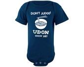 Don't Judge Udon Know Me asian baby onesie, foodie bodysuit onesie, japanese japan onesie, funny onesie, funny asian onesie, noodle onesie