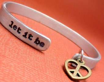 The Beatles Inspired - let it be - Hand Stamped Bracelet in Aluminum or Sterling Silver