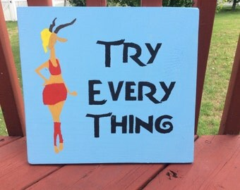 """Zootopia """"Try Everything"""" Painted Sign"""