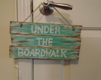 Under the Boardwalk Hand Painted Wood Sign