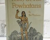 On Sale Price A Boy of The Powhatans. By Zoe Tilghman. Circa 1953. Vintage Children's Hardback Book. Gray Nursery Decor. Americana. Collecti