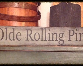 Hand stenciled sign-Olde Rolling Pins