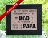 Father's Day gifts, Papa gift, Poppa gift, Grandpa gift, Dad quote, dad gift from daughter, Fathers Day gift, Personalized gift, rustic,