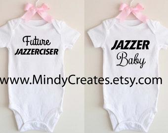 Jazzercise Baby or Future Jazzerciser Onsie